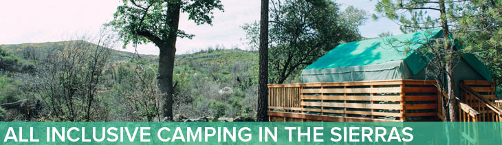 All Inclusive Camping in the Sierras